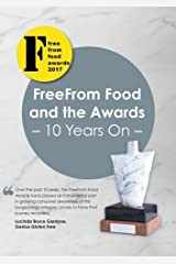 Freefrom Food and the Awards - 10 Years on Paperback