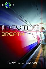 The Devil's Breath (Danger Zone) Library Binding