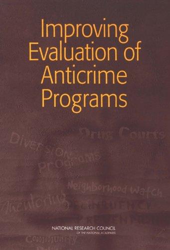 Improving Evaluation of Anticrime Programs PDF