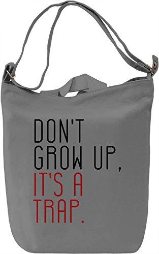 Don't grow up Borsa Giornaliera Canvas Canvas Day Bag| 100% Premium Cotton Canvas| DTG Printing|
