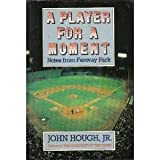 A Player for a Moment, John Hough, 0151720339