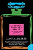 The Secret of Chanel No. 5: The Intimate History of