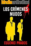 Los crímenes mudos. Una novela negra y de terror que te sorprenderá. (Starkhell nº 1)