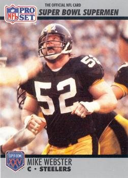 Mike Webster football card (Pittsburgh Steelers) 1990 Pro Set  73 Super  Bowl Supermen 51f3a0a8a