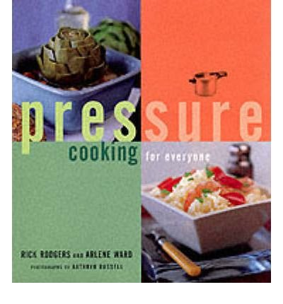 [ [ [ Pressure Cooking for Everyone[ PRESSURE COOKING FOR EVERYONE ] By Rodgers, Rick ( Author )Nov-01-2000 Paperback ebook