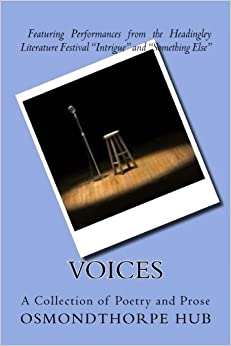 Voices: A Collection of Poetry and Prose