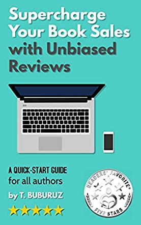 Supercharge Your Book Sales with Unbiased Reviews