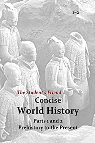 The Student S Friend Concise World History Parts 1 And 2