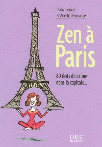 Petit livre de - Zen à Paris (LE PETIT LIVRE) (French Edition)