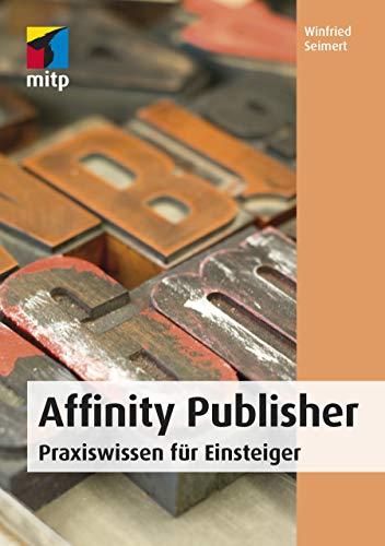 Amazon Com Affinity Publisher Praxiswissen Für Einsteiger