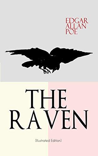 Amazoncom The Raven Illustrated Edition Including Essays About  The Raven Illustrated Edition Including Essays About The Poem   Biography Of Edgar