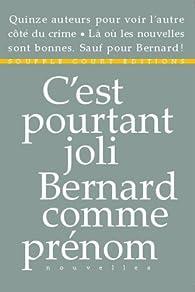 C'est pourtant joli Bernard comme prénom par Philippe Aubert