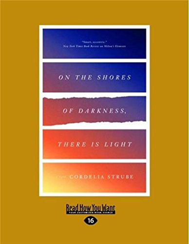Download On the Shores of Darkness, There Is Light: A Novel pdf