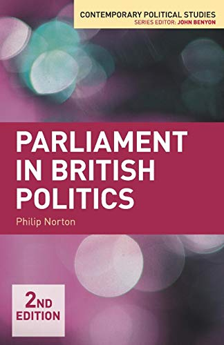 Parliament in British Politics (Contemporary Political Studies)