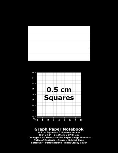 Graph Paper Notebook: 0.5 cm Squares - 8.5