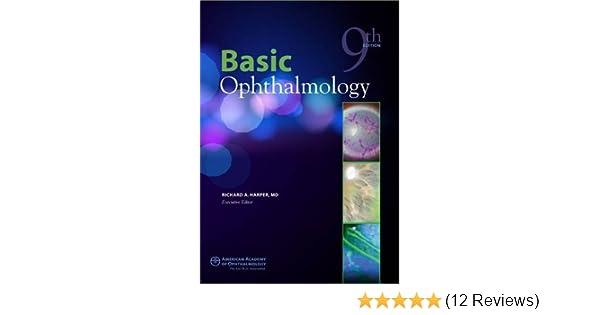 Basic Ophthalmology, 9th ed : 9781615251230: Medicine