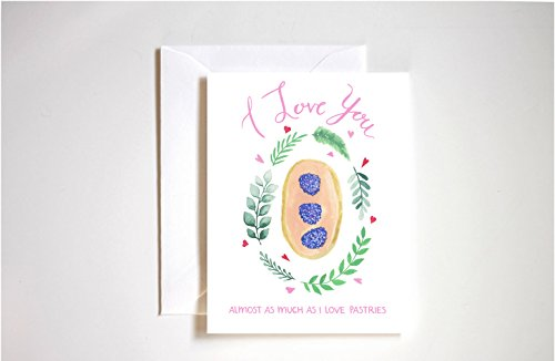 I Love You More Than Pastries Blank Greeting Card