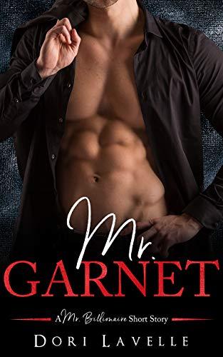 Shorts Flirt - Mr. Garnet (A Mr. Billionnaire Short Story)