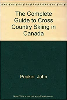 The Complete Guide to Cross Country Skiing in Canada