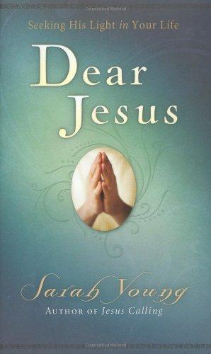 Dear Jesus: Seeking His Light in Your Life