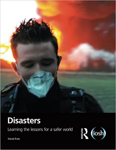 Download online Disasters: Learning the Lessons for a Safer World PDF, azw (Kindle), ePub
