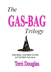 The GAS-BAG Trilogy