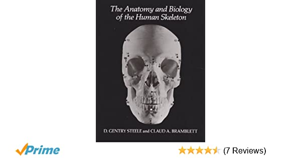 Amazon.com: The Anatomy and Biology of the Human Skeleton ...
