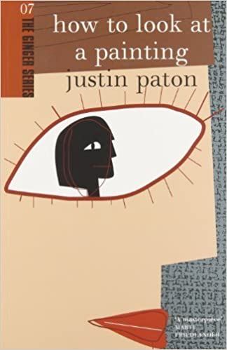 Book How to Look at a Painting (The Ginger series) by Paton, Justin (2005)