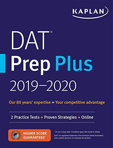 DAT Prep Plus 2019-2020: 2 Practice Tests + Proven Strategies + Online (Kaplan Test Prep) (Online Dat)