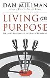 Living on Purpose, Dan Millman, 1577311329
