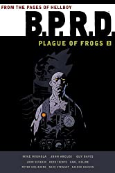 [B.P.R.D.: Plague of Frogs Hardcover Collection Volume 2] (By: Guy Davis) [published: September, 2011]