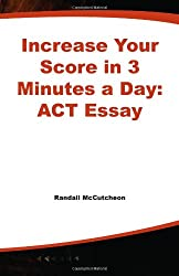 Increase Your Score in 3 Minutes a Day: ACT Essay