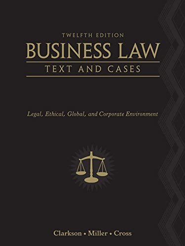 CengageNOW (with BLDVL) for Clarkson/Cross/Miller's Business Law: Text and Cases—Legal, Ethical, Global, and Corporate Environment, twelfth Edition