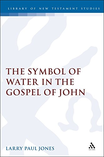 (The Symbol of Water in the Gospel of John (Jsnt Supplement Series, 145))