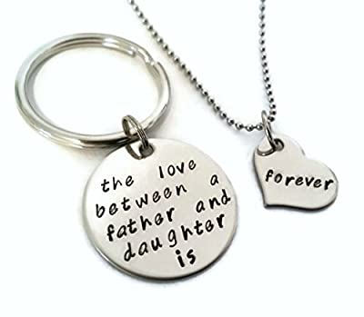 "Father and Daughter Key Chain and Necklace SET ""The Love Between a Father and Daughter Is Forever"""