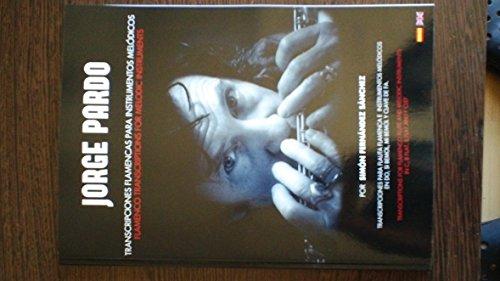 Descargar Libro Jorge Pardo: Transcripciones Flamencas Para Instrumentos Melódicos Simón Fernández Sánchez
