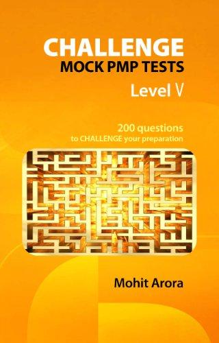 Challenge Mock PMP Level V - Are You Nuts? (5 Challenge Mock PMP Tests Book 1)