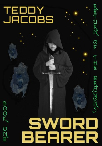 <strong>Brand New Kids Corner At Kindle Nation Daily Freebie! <em>Teddy Jacobs' SWORD BEARER (RETURN OF THE DRAGONS)</em> Download Now While Still Free!</strong>