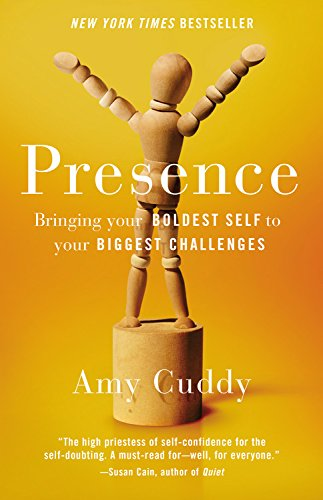 Presence: Bringing Your Boldest Self to Your Biggest Challenges ISBN-13 9780316256575