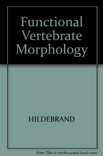 Functional Vertebrate Morphology (Belknap Press)