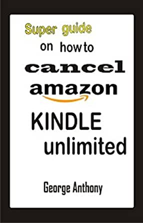 Cancel Amazon Kindle Unlimited Subscription : How to cancel kindle ...