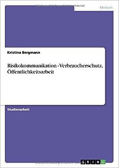 Risikokommunikation - Verbraucherschutz, Öffentlichkeitsarbeit