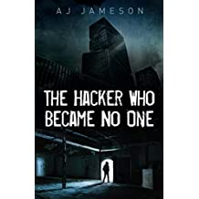 The Hacker Who Became No One