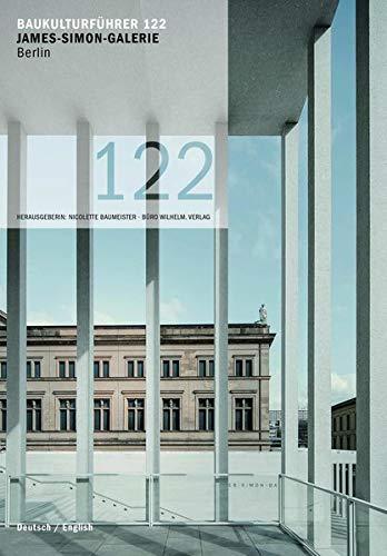 Baukulturführer 122 James Simon Galerie Berlin  Architekten  David Chipperfield Architects Berlin