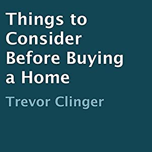 Things to Consider Before Buying a Home Audiobook