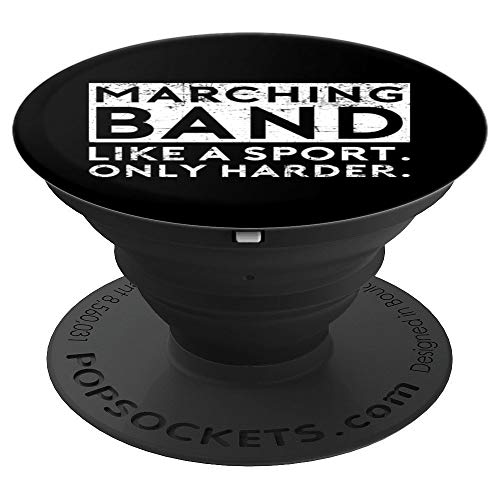 Marching Band Like A Sport Funny Musician Music Lover Gift - PopSockets Grip and Stand for Phones and Tablets
