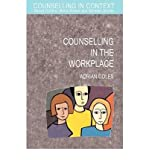 img - for [(Counselling in the Workplace )] [Author: Adrian Coles] [Mar-2004] book / textbook / text book