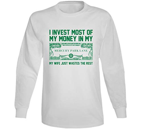 Invest Money in My Mercury Park Lane Car Lover Enthusiast Long Sleeve T Shirt S White