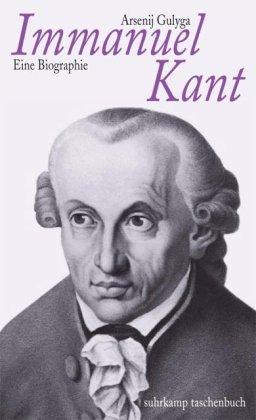 Immanuel Kant: Eine Biographie (suhrkamp taschenbuch)