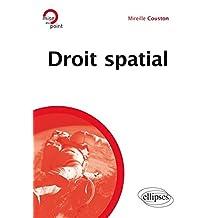 Droit Spatial (mise Au Point)
